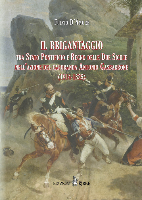 copertina_il-brigantaggio-tra-stato-pontificio-e-regno_isbn