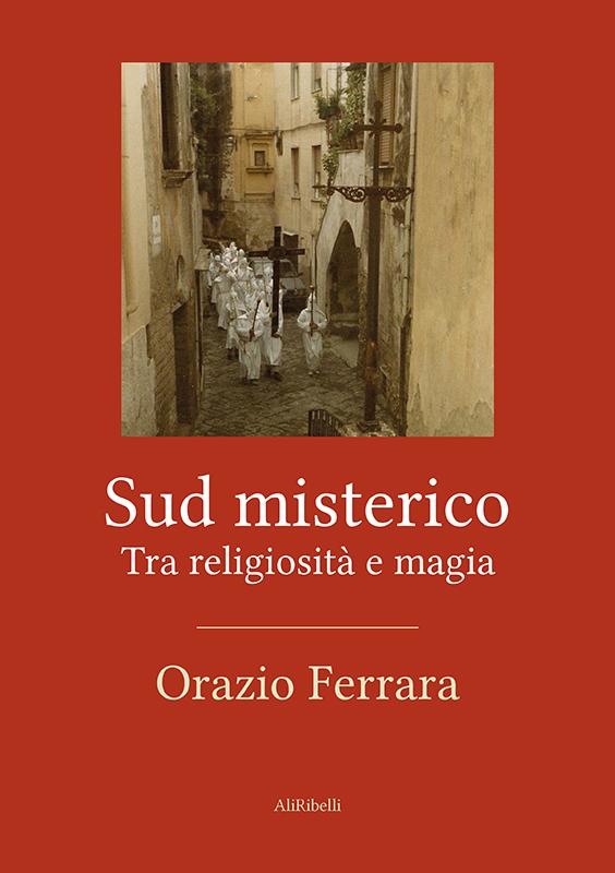 sud-misterico_fOrazio_Ferrara